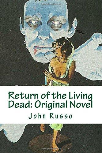Return of the Living Dead: Original Novel