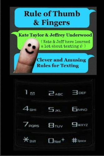 9781480222489: Rule of Thumb & Fingers: Clever and Amusing Rules for Texting