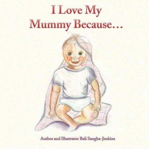 9781480222830: I Love My Mummy Because