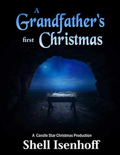 9781480223714: A Grandfather's First Christmas