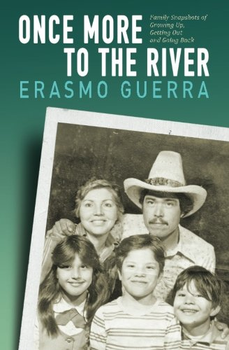 9781480223738: Once More to the River: Family Snapshots of Growing Up, Getting Out and Going Back