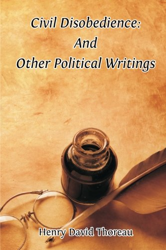 civil disobedience and other essays  9781480223905 civil disobedience and other political writings