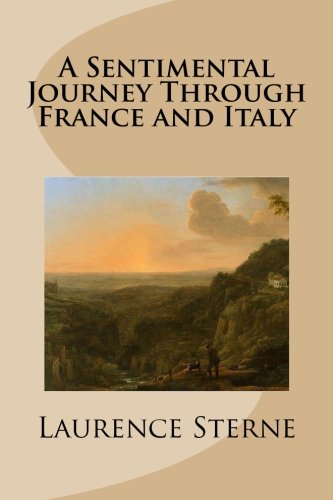 9781480225350: A Sentimental Journey Through France and Italy
