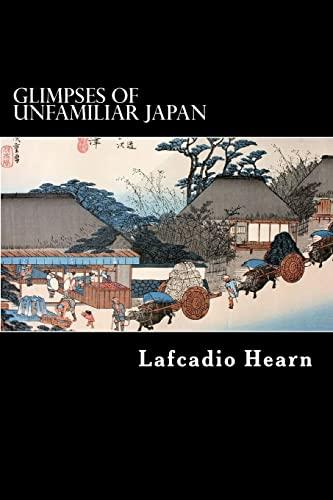 9781480225565: Glimpses of Unfamiliar Japan