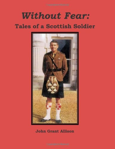 9781480225664: Without Fear: Tales of a Scottish Soldier