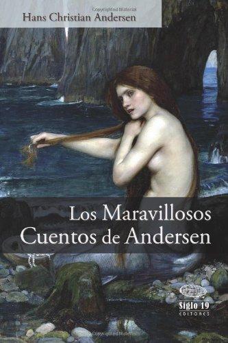 9781480225916: Los maravillosos cuentos de Andersen (Spanish Edition)