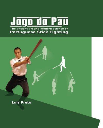 9781480228146: Jogo do Pau: The ancient art & modern science of Portuguese stick fighting