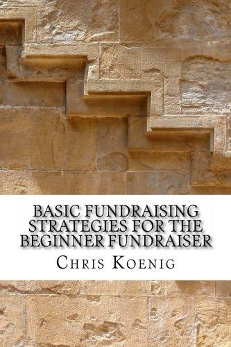 9781480229297: Basic Fundraising Strategies for the Beginner Fundraiser