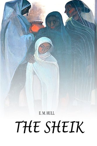 The Sheik (Paperback): Edith Maude Hull,