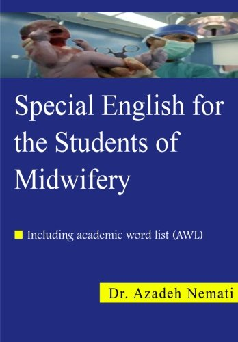 9781480229570: Special English for the Students of Midwifery: Special English for the Students of Midwifery