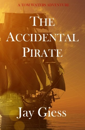 9781480229860: The Accidental Pirate