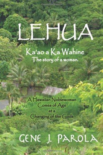 9781480230781: Lehua, Ka'ao a ka Wahine [The Story of a Woman]