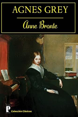 9781480233669: Agnes Grey (Spanish Edition)