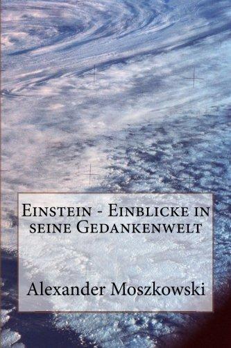 9781480234710: Einstein - Einblicke in seine Gedankenwelt (German Edition)