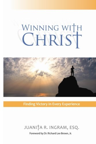 9781480235601: Winning With Christ - Finding Victory In Every Experience