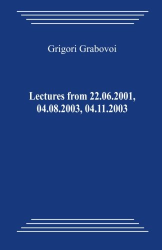9781480235823: Lectures from 22.06.2001, 04.08.2003, 04.11.2003