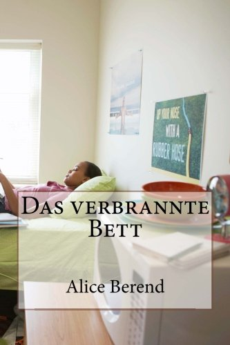 9781480236332: Das verbrannte Bett (German Edition)