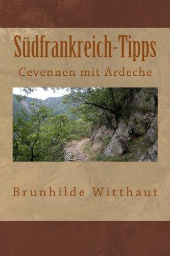 9781480236974: Südfrankreich-Tipps: Cevennen mit Ardeche (Volume 1) (German Edition)