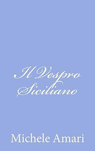 Vespro Siciliano, Il