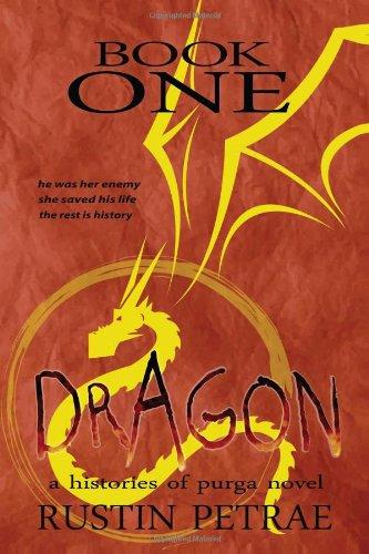 9781480238848: Book One: Dragon: a histories of purga novel
