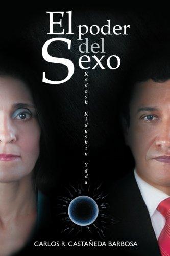 9781480239111: El Poder del Sexo