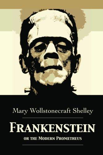 9781480239746: Frankenstein: Or The Modern Prometheus