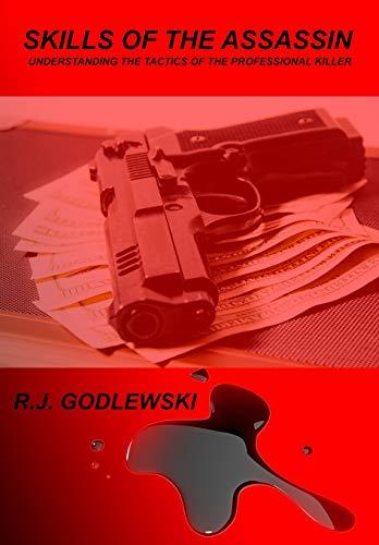 9781480240001: Skills of the Assassin: Understanding the Tactics of the Professional Killer