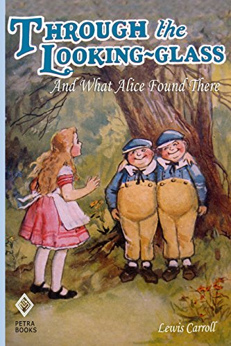 9781480241442: Through the Looking-Glass: And What Alice Found There (Illustrated)
