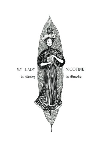 9781480241688: My Lady Nicotine