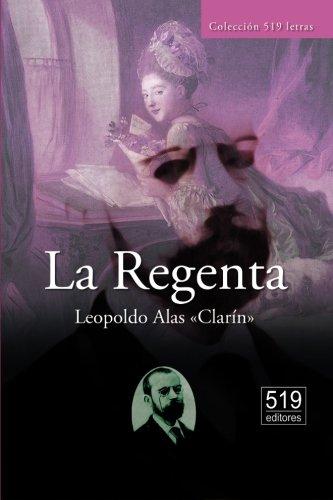 La Regenta (Spanish Edition): Leopoldo Alas Â«ClarÃn»