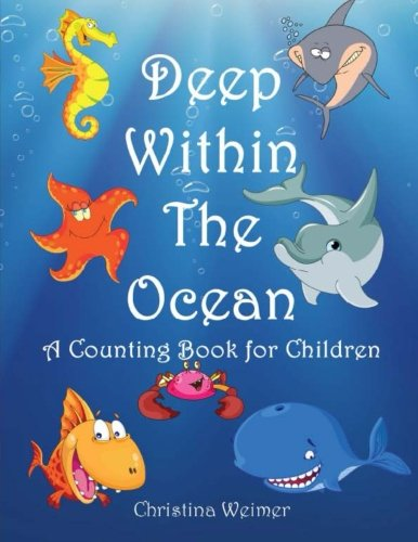 9781480244177: Deep Within The Ocean: A Counting Book For Children