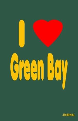9781480245143: I Love Green Bay Journal