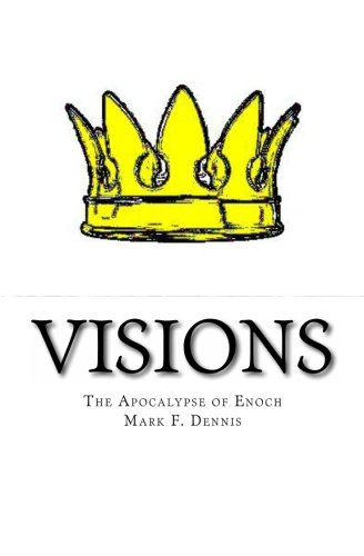 9781480245228: Visions: The Apocalypse of Enoch