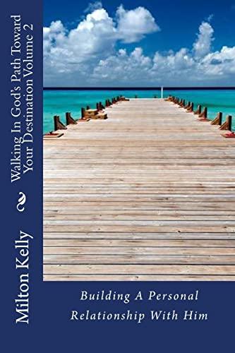 9781480245969: Walking In God's Path Toward Your Destination Volume 2