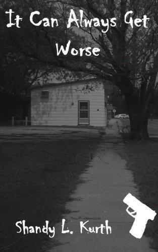 It Can Always Get Worse: Kurth, Shandy L.