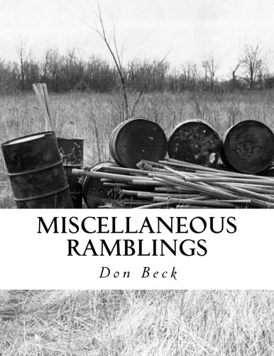 Miscellaneous Ramblings: A Collection of Columns (9781480249301) by Beck, Don; Beck, Elizabeth Catherine
