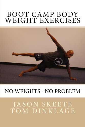 9781480249967: Boot Camp Body Weight Exercises: No Weights - No Problem