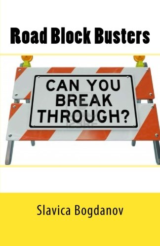 9781480250260: Road Block Busters: Getting rid of the no to make more space for the YES in your life!