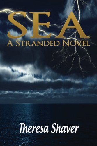 9781480251830: SEA - A Stranded Novel: Volume 2