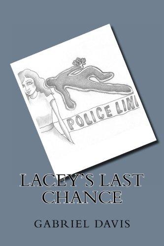 Lacey's Last Chance: Davis, Gabriel