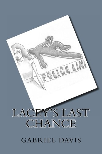 9781480252516: Lacey's Last Chance