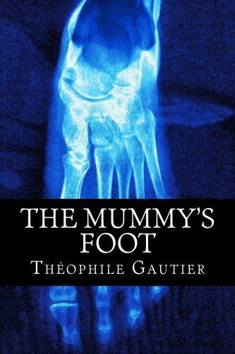 9781480252707: The Mummy's Foot