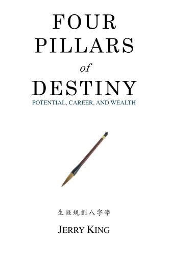 9781480256811: Four Pillars of Destiny: Potential, Career, and Wealth