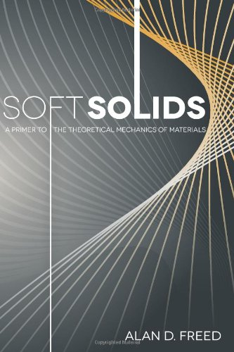 9781480257092: Soft Solids: A Primer to the Theorical Mechanics of Materials