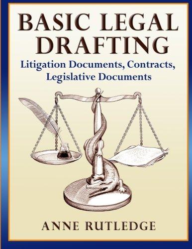 9781480257146: Basic Legal Drafting: Litigation Documents, Contracts, Legislative Documents