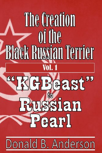 9781480257634: The Creation of the Black Russian Terrier: