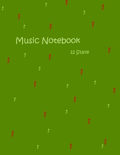 9781480258525: Music Notebook: 12 Stave