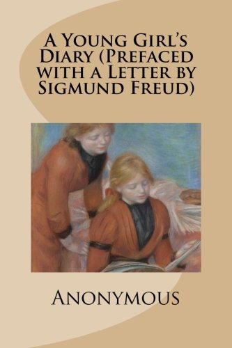 9781480258747: A Young Girl's Diary (Prefaced with a Letter by Sigmund Freud)