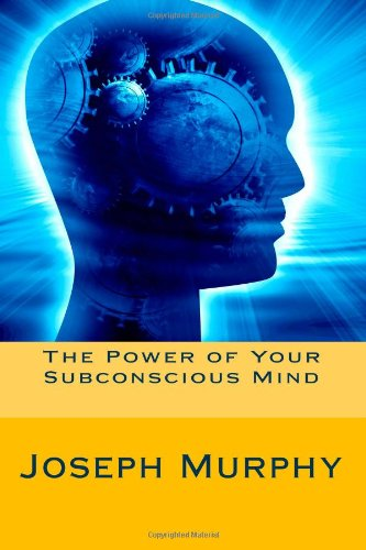 9781480260511: The Power of Your Subconscious Mind