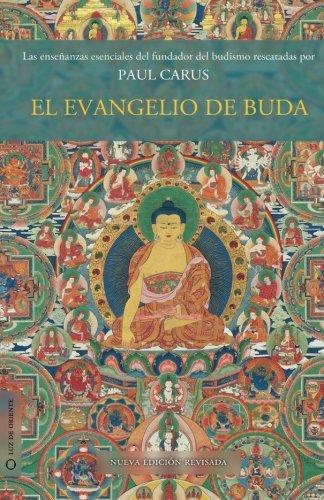9781480261952: El evangelio de Buda: Nueva edición revisada (Volume 1) (Spanish Edition)